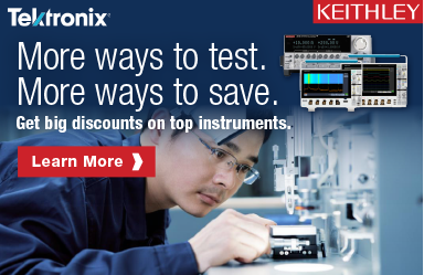 Save BIG on Select Electronic Test Tools from Tektronix and Keithley!