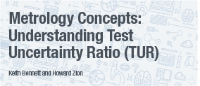 Metrology Concepts: Understanding Test Uncertainty Ratio (TUR)