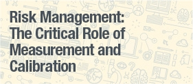 The Critical Role of Risk Measurement and Calibration Executive Summary
