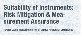 Transcat White Paper: Instrument and Process Suitability