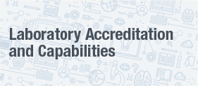 Laboratory Accreditation and Capabilities White Paper