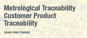 Transcat White Paper: Metrological Traceability - Customer Product Traceability