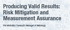 Producing Valid Results: Risk Mitigation and Quality Assurance White Paper