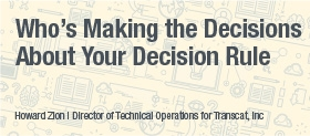 Who's Making the Decision About Your Decision Rule - White Paper